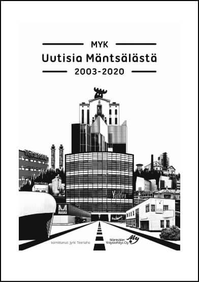 Jyrki Teeriaho: MYK - Uutisia Mäntsälästä 2003-2020
